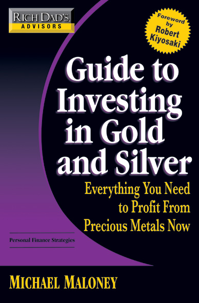 rich dad u2019s guide to investing in gold  u0026 silver book review