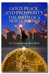 Gold, Peace, and Prosperity:  The Birth of a New Currency