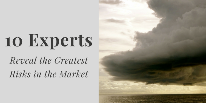 10 experts reveal the greatest risks