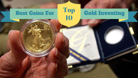 Top 10 Best Gold Coins For Investing Figure Out What S